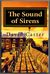 The Sound of Sirens by David  Carter