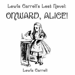 Onward, Alice!