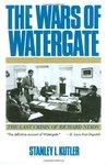 The Wars of Watergate: The Last Crisis of Richard Nixon