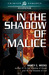 In the Shadow of Malice (Shadows and Light #3)