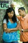 Decision Time (Keysha, #4)
