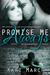Promise Me Always (Always, #1) by Kari March