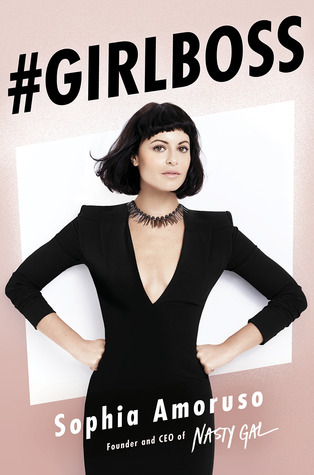 #GIRLBOSS by Sophia Amoruso