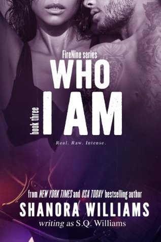 Who I Am (FireNine, #3)