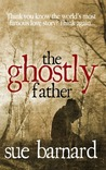 The Ghostly Father by Sue Barnard
