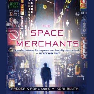 The Space Merchants(The Space Merchants 1)