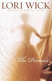 The Princess by Lori Wick
