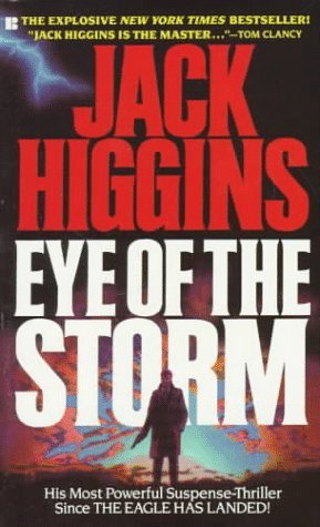 Eye Of The Storm Sean Dillon 1 By Jack Higgins