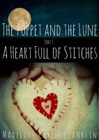 A Heart Full of Stitches(The Poppet and the Lune 1) EPUB