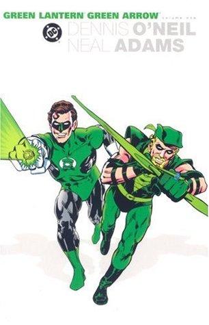 The Green Lantern/Green Arrow Collection, Vol. 1 by Dennis O'Neil