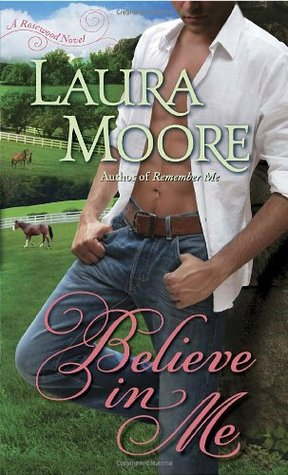 Believe in Me (Rosewood Trilogy, #2)