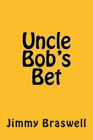 Uncle Bob's Bet