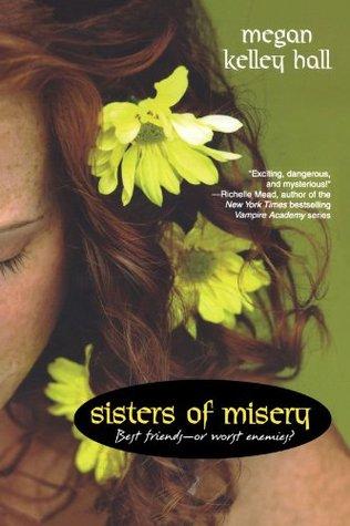 Sisters of Misery (Sisters of Misery, #1...
