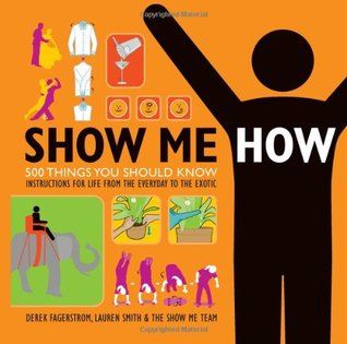 Show Me How by Derek Fagerstrom