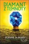 Diamant z Temnoty by Jeanne DuPrau
