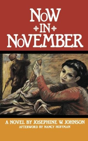 Now in November by Josephine Winslow Johnson