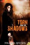 Torn from the Shadows (Sierra Fox, #4)