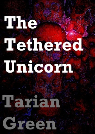 The Tethered Unicorn (Living Dreams, #1)...