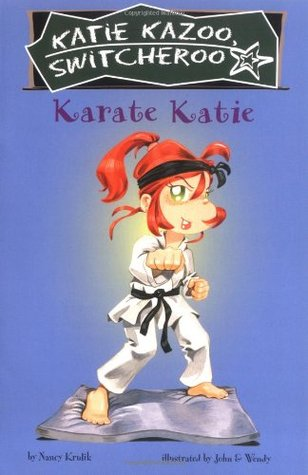 Karate Katie (Katie Kazoo, Switcheroo, #18)