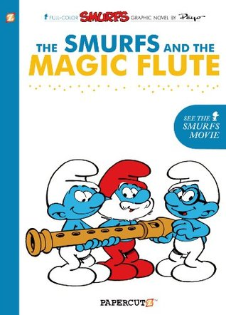 The Smurfs #2: The Smurfs and the Magic Flute (The Smurfs Graphic Novels)