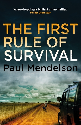 The First Rule of Survival (Col Vaughn de Vries, #1)
