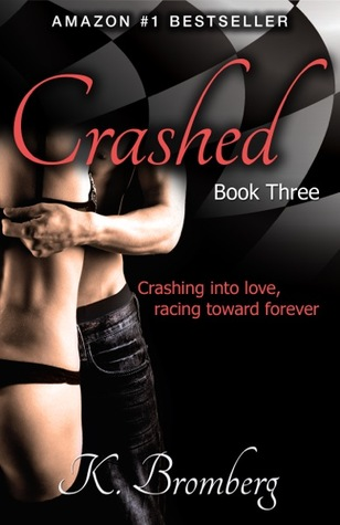 Crashed by K. Bromberg