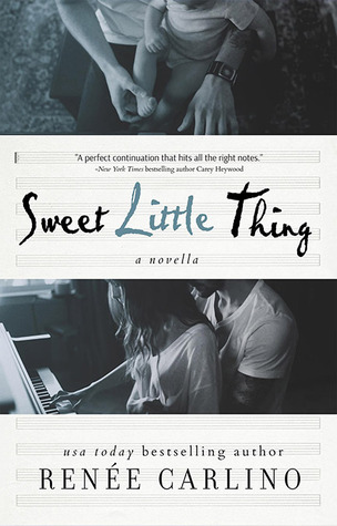 Sweet Little Thing (Sweet Thing, #1 5) by Renee Carlino
