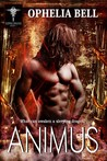 Animus by Ophelia Bell