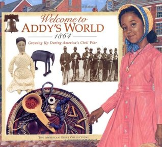 welcome-to-addy-s-world-1864-growing-up-during-america-s-civil-war-american-girls-collection