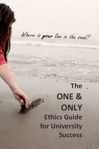 The One & Only Ethics Guide for University Success