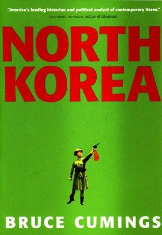 North Korea by Bruce Cumings
