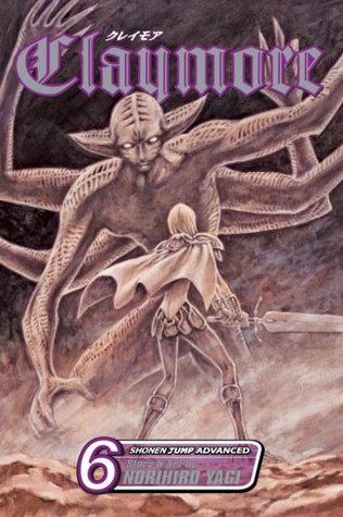 Claymore, Vol. 6 by Norihiro Yagi