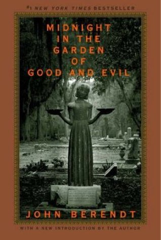 midnight in the garden of good and evil by john berendt - Midnight In The Garden Of Good And Evil Book