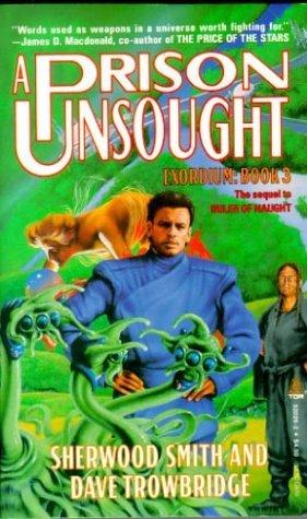 A Prison Unsought (Exordium, #3)