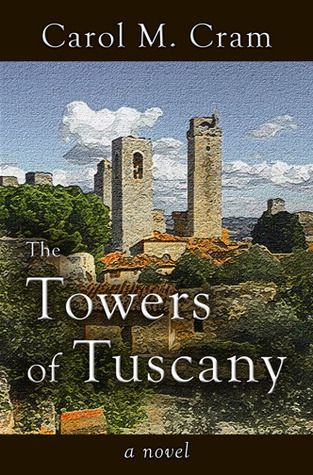 The Towers of Tuscany