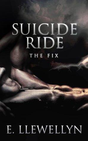 Suicide Ride: The Fix(Suicide Ride 2)
