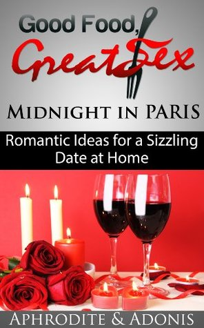 Date Night in Paris - Romantic Valentines Day Ideas for a Hot Sexy Night at Home