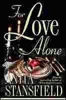 For Love Alone (Trevor Family Saga, #5)
