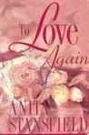 To Love Again (Trevor Family Saga, #2)