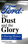 Ford: The Dust and the Glory Vols. I and II
