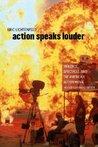 Action Speaks Louder by Eric Lichtenfeld