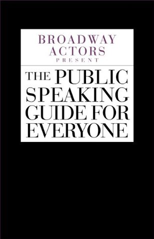 Broadway Actors Present The Public Speaking Guide For Everyone