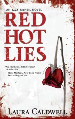 Red Hot Lies (An Izzy McNeil Mystery #1)