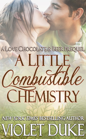 A Little Combustible Chemistry by Violet Duke