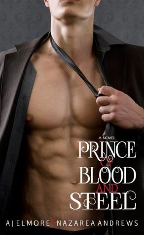 Prince of Blood and Steel (The Morgan Syndicate #1)