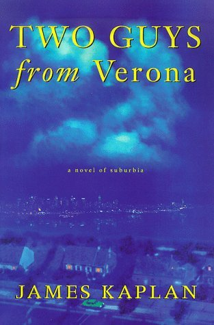 Two Guys from Verona by James Kaplan