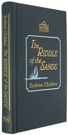 The Riddle of the Sands (The Best Mysteries of All Time Series)