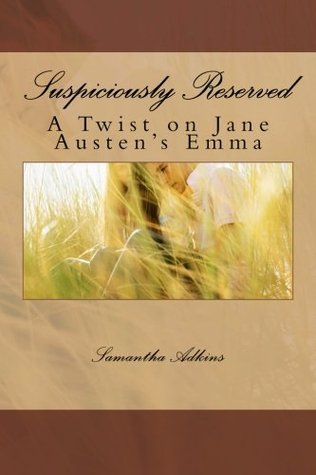 Suspiciously Reserved by Samantha Adkins