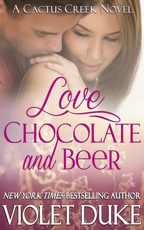 Love, Chocolate, and Beer (Cactus Creek, #1)