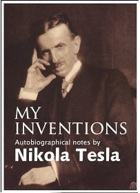 My Inventions The Autobiography Of Nikola Tesla Epub